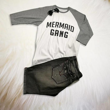 Mermaid Graphic Tee Funny Mermaid Shirt Women Raglan Shirt Baseball Graphic Tee Mermaid gang Baseball Shirts with sayings Cute Gift Ideas