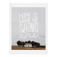 Craft Boner Home is where the sweatpants are Art Print