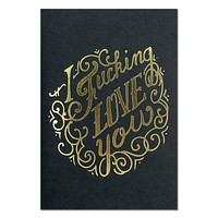 I F***king Love You Black and Gold Foil Cards