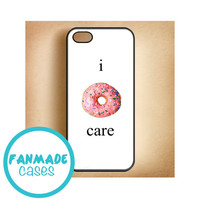 I Donut Care 4/4s 5/5s/5c & iPod 4/5 Rubber Case