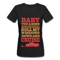 Baby You a Song T-Shirt   Spreadshirt   ID: 12752471