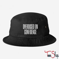 Overdosed On Confidence bucket hat