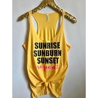 Sunrise Sunburn Sunset Repeat - Country Tank - Ruffles with Love - RWL - Graphic Tee