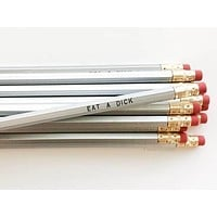 Eat A Dick Pencil Set in Silver | Set of 5 Funny Sweary Profanity Pencils