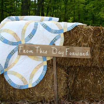 """Rustic Wooden Wedding Sign - """"From This Day Forward"""""""