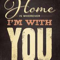 Personalized Song Lyrics, Canvas Wrap, Home is wherever I'm with you, Premium Canvas