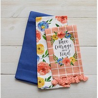 Set of 3 Have Courage and Be Kind Floral Tea Towels