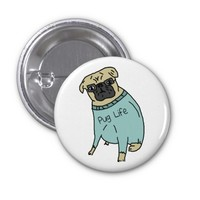Pug Life - Funny Dog In A Sweater 1 Inch Round Button