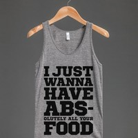 I JUST WANNA HAVE ABS - OLUTELY ALL YOUR FOOD TANK TOP (IDE271901)