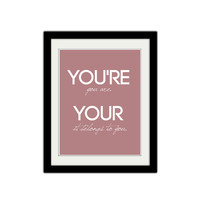 "Your and You're. Grammar Poster. Classroom Poster. Kids Poster. Cheeky Grammar. 8.5x11"" Print"