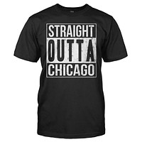 Straight Outta Chicago - T Shirt