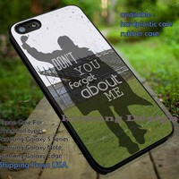 Don't You Forget About Me iPhone 6s 6 6s+ 5c 5s Cases Samsung Galaxy s5 s6 Edge+ NOTE 5 4 3 #movie #TheBreakfastClub #comedy DOP687