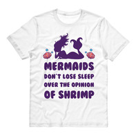 Mermaids Don't Lose Sleep Shirt
