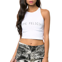 Bye Felicia Crop Top - White