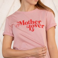 The Mother Lover Top