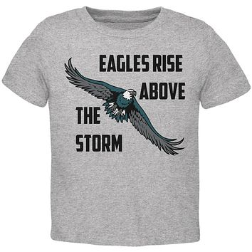 Eagles Rise Above The Storm Toddler T Shirt