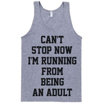 Can't Stop Now I'm Running From Being an Adult