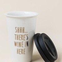 Shhh there's wine in here travel mug