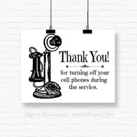 INSTANT DOWNLOAD - Thank You for Turning off Your Phone - Vintage Inspired Sign / Printable Perfect for a Special Event / Ceremony / Service