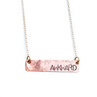 AWKWARD Stamped Necklace Copper Bar Necklace Metal Stamped Jewelry Unique Gift Idea Personalized Necklace