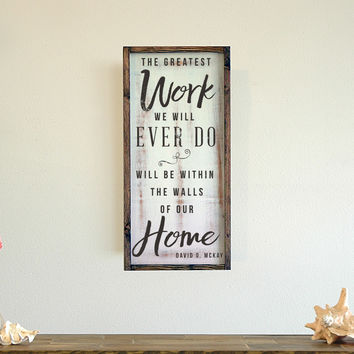 The Greatest Work You Will Ever Do, Framed Wall Art, 12x24