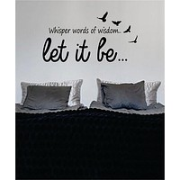 Let It Be Version 6 The Beatles Quote Design Decal Sticker Wall Vinyl