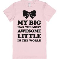 My Big Has An Awesome Little-Female Light Pink T-Shirt