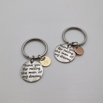 Two Tones Thank you for raising the man of my dreams keychain with initial  personalized gifts Gift For Mother In law