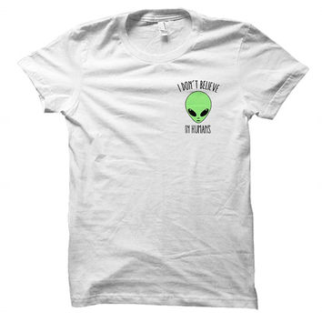 I don't believe in humans - Green alien - Extraterestrial UFO - Gray/White Unisex T-Shirt - 157-POCKET