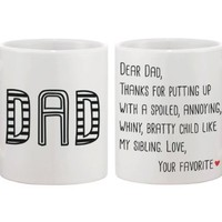 Funny Statement Ceramic Coffee Mug for Dad - From Your Favorite Childe