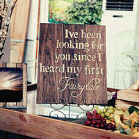 Rustic wood sign decor painted wood Fairytale quote sign perfect wedding gift