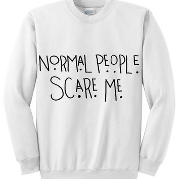 """American Horror Story """"Normal People Scare Me"""" Tate Quote Crew Neck Sweatshirt"""