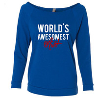 World's Awesomest Aunt Shirt. Show Family Members They Are The Best.  Makes A Great Gift. Next Level - Lady Terry LongSleeve Scoopneck 6951