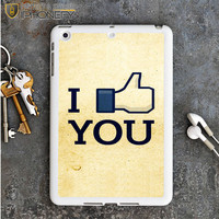 I Like You Facebook iPad Mini Case iPhonefy
