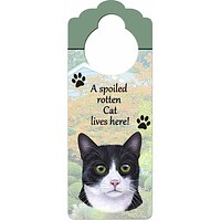 A Spoiled Tuxedo Cat Lives Here Hanging Doorknob Sign