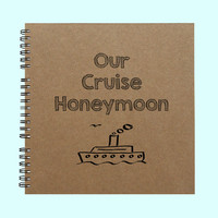 Our Cruise Honeymoon - Book, Large Journal, Personalized Book, Personalized Journal, , Sketchbook, Scrapbook, Smashbook