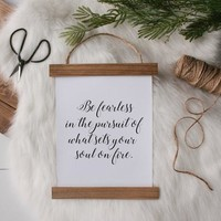 """Be Fearless"" Canvas Poster"