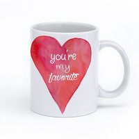 You're My Favorite Coffee Mug 11 oz - Watercolor Heart Valentine's Day Gift