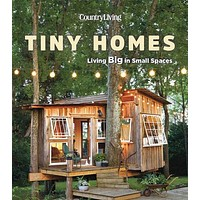 Country Living: Tiny Homes