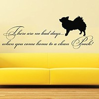Wall Decals Quotes Vinyl Sticker Decal Quote There are no bad days when you come home to a clean Pooch Phrase Home Decor Bedroom C578