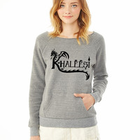 Khaleesi ladies sweatshirt