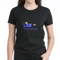 Like Me! T-Shirt> Facebook Power User's Female Outfit> Social Media Celebrity