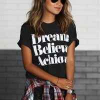Dream Believe Achieve Prints Black T Shirt