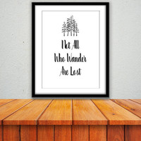 Typography Download, Not all who wander are lost, Traveling, Adventuring Quote Art