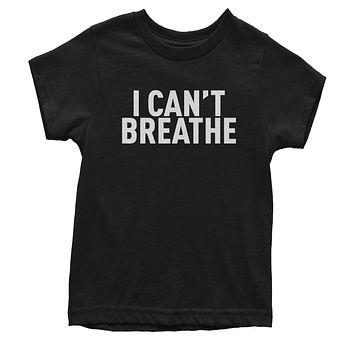 I Can't Breathe - Justice For George Floyd Youth T-shirt