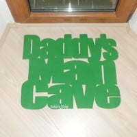 """Gift for dad. Floor mat """"Daddy's man cave"""". Home decor for him. Men gifts."""