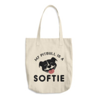 My Pitbull Is A Softie Tote