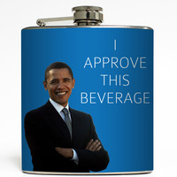 I Approve This Beverage - President Flask