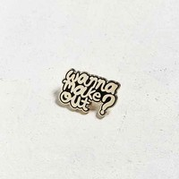 UO Wanna Make Out Pin