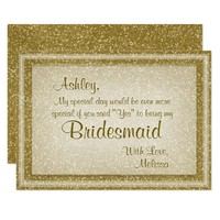 Gold Glitter Will You Be My Bridesmaid Card
